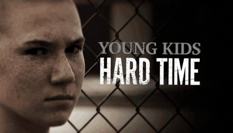 Hard Time: Young Kids